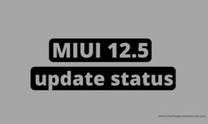 MIUI 12.5 update status