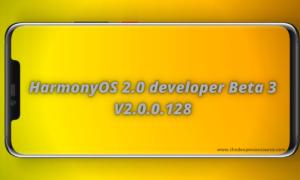 HarmonyOS 2.0 developer Beta 3 V2.0.0.128